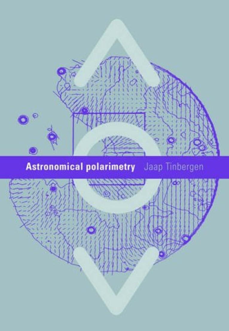 傾向行進破滅的なAstronomical Polarimetry