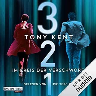 3 2 1 - Im Kreis der Verschwörer                   Autor:                                                                                                                                 Tony Kent                               Sprecher:                                                                                                                                 Uve Teschner                      Spieldauer: 15 Std. und 44 Min.     10 Bewertungen     Gesamt 3,9