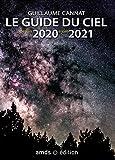 Le guide du ciel de juin 2020 à juin 2021