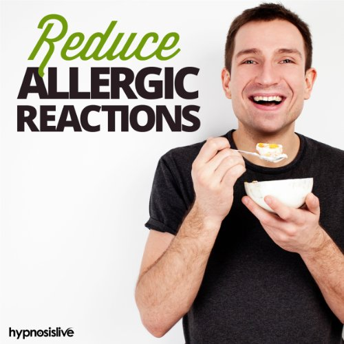 Reduce Allergic Reactions Hypnosis audiobook cover art