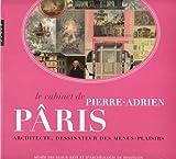 Le cabinet de Pierre-Adrien Pâris - Architecte, dessinateur des menus-plaisirs