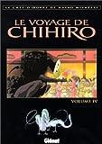 Le Voyage de Chihiro, tome 4 - Glénat - 26/03/2002
