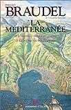 La Méditerranée et le monde méditerranéen à l'époque de Philippe II, tome 1 - Armand Colin - 01/11/1990
