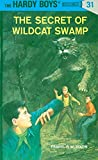 Hardy Boys 31: The Secret of Wildcat Swamp (The Hardy Boys)