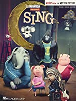 Sing: Music from the Motion Picture: Piano-Vocal-Guitar