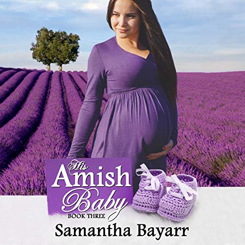 His Amish Baby Audiobook By Samantha Bayarr cover art