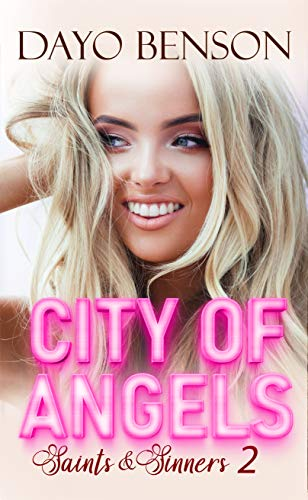 City of Angels (Saints and Sinners #2)