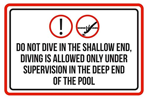 PotteLove Do Not Dive Shallow Diving Allowed Only Under Supervision Pool Spa - Señal de 8 x 12