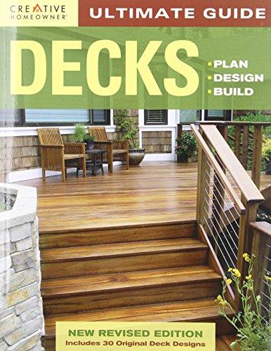 Ultimate Guide: Decks, 4th edition: Plan, Design, Build (Home Improvement)