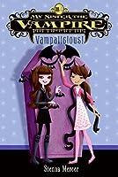 My Sister the Vampire #4: Vampalicious! (My Sister the Vampire, 4)