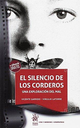 El Silencio de los Corderos. Una Exploración del mal (Cine y Derecho)
