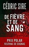 De fièvre et de sang (Eva Svärta t. 1) (French Edition)