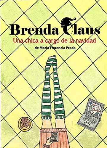 Brenda Claus: Una chica a cargo de la Navidad