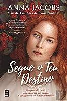 Segue o Teu Destino (Portuguese Edition)