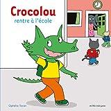 Crocolou rentre à l'école