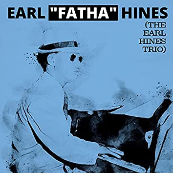 The Earl Hines Trio
