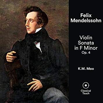Mendelssohn: Violin Sonata in F Minor, Op. 4