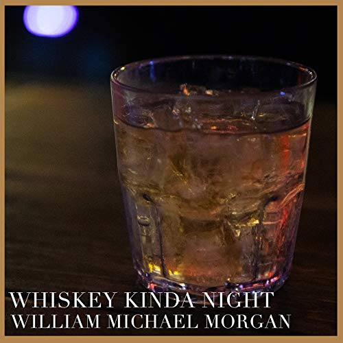 Whiskey Kinda Night