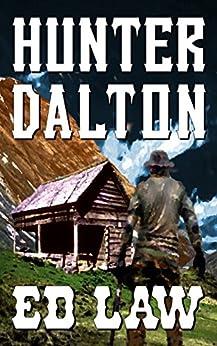 Hunter Dalton (Dalton Series Book 5) by [Ed Law]