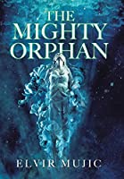 The Mighty Orphan
