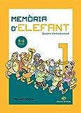 Memòria D'elefant 1: Quadern d'activitats per a primer De Primària: Quadern d'activitats per a nens ...