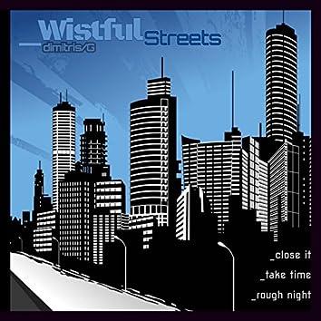 Wistful Streets