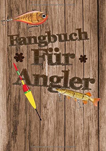 Fangbuch für Angler:: Notizbuch für Angler / Angeln, Notieren und Auswerten