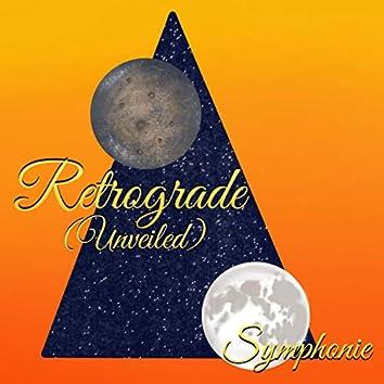 Retrograde (Unveiled)
