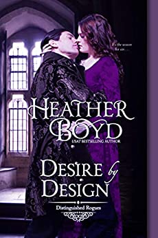 Desire by Design (The Distinguished Rogues Book 14) by [Heather Boyd]