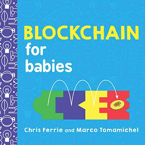 Blockchain for Babies (Baby University)