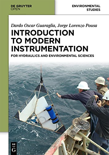 Introduction to Modern Instrumentation: For Hydraulics and Environmental Sciences (English Edition)