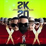 2K20, Pt. 3 (Live) [Explicit]