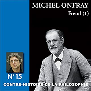 Contre-histoire de la philosophie 15.1 : Freud audiobook cover art
