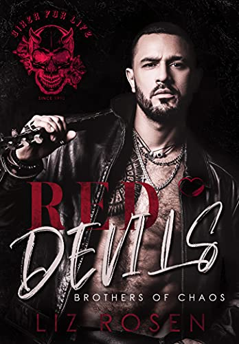 Red Devils: Brothers of chaos (Biker-MC Romance)