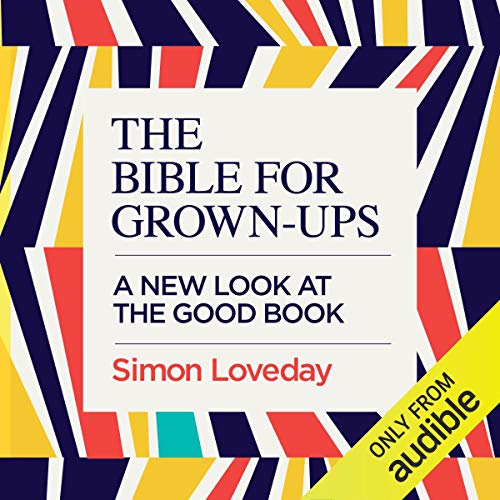 The Bible for Grown-Ups audiobook cover art