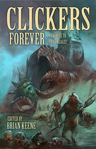 Clickers Forever: A Tribute to J. F. Gonzalez (English Edition)