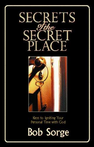 Secrets of the Secret Place (English Edition)