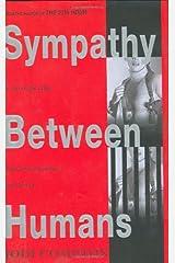 Sympathy Between Humans Hardcover
