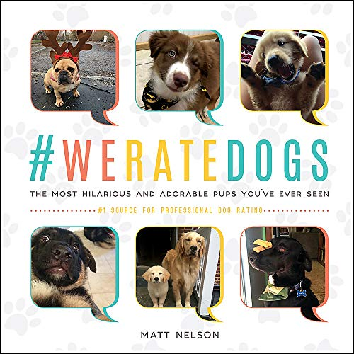 #WeRateDogs: The Most Hilarious and Adorable Pups You've Ever Seen