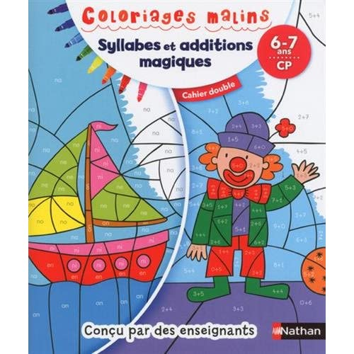 Coloriage Solide Cp.Syllabes Et Additions Magiques 6 7 Ans Cp Cahier Double