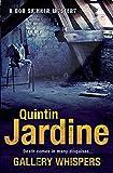 Gallery Whispers (Bob Skinner series, Book 9): A gritty Edinburgh crime thriller
