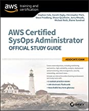 AWS Certified SysOps Administrator Official Study Guide: Associate Exam