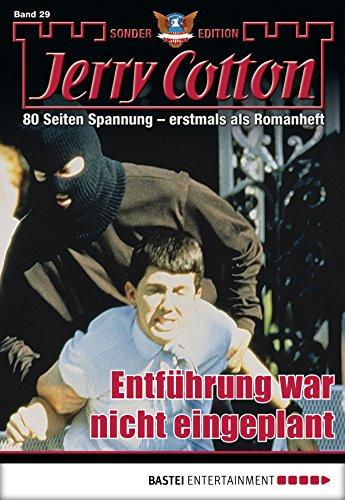 Jerry Cotton Sonder-Edition - Folge 29: Entführung war nicht eingeplant