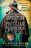 Image of The Adventure of the Peculiar Protocols: Adapted from the Journals of John H. Watson, M.D.