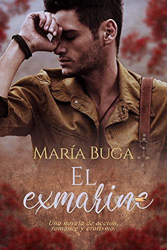 El exmarine de María Buga