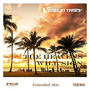 The Heavens Will Sing (Extended Mix)