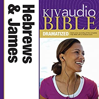 KJV Audio Bible: Hebrews and James (Dramatized) cover art