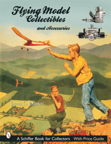 Flying Model Collectibles and Accessories (Schiffer Book for Collectors)