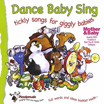 Dance Baby Sing ;Tickly Songs for Giggly Babies