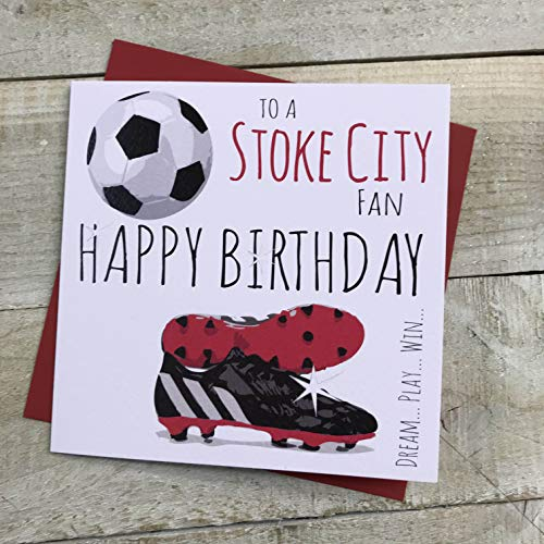 Stoke City Potters FC Football Club Birthday Card - by WHITE COTTON CARDS - 62